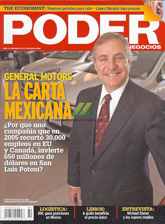 Dr. Arturo Elias Jalube quien es el presidente de la General Motors en Canada , ha sido presidente de la G.M. en Mexico.