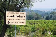 Sign to Vignoble des Baux Mas de la Dame winery. Bouches du Rhone, France Europe
