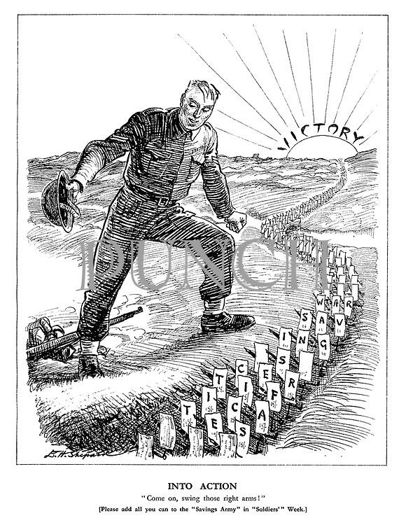 "Into Action. ""Come on, swing those right arms!"" [Please add all you can to the ""Savings Army"" in ""Soldiers'"" Week.]"