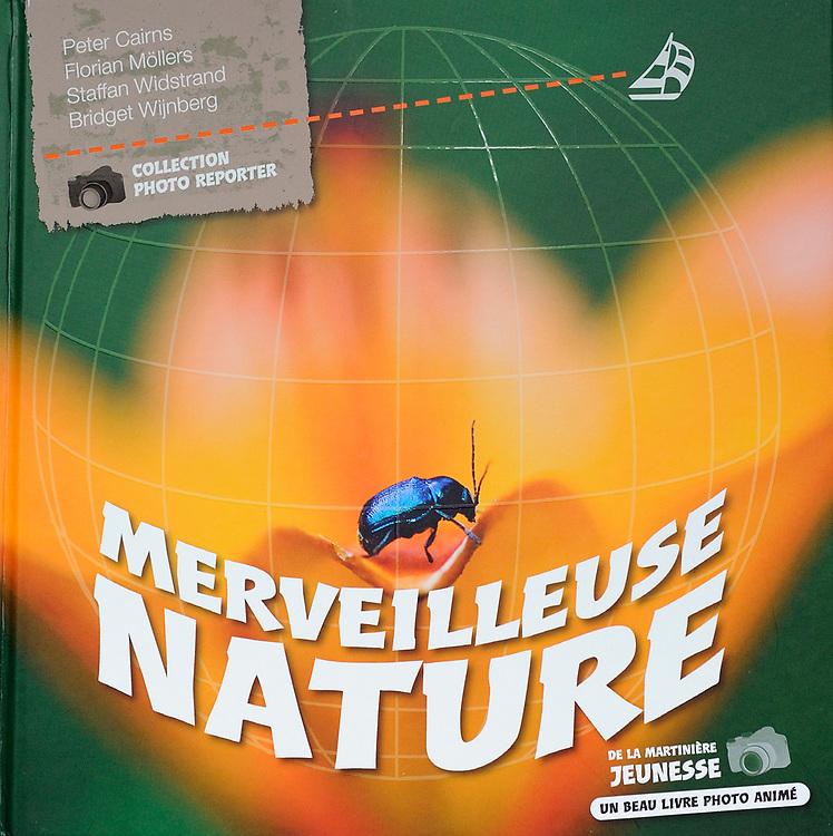Kids book, Merveilleuse Nature, French, Editions de la Martinière 2010, ISBN: 978-273244163-4