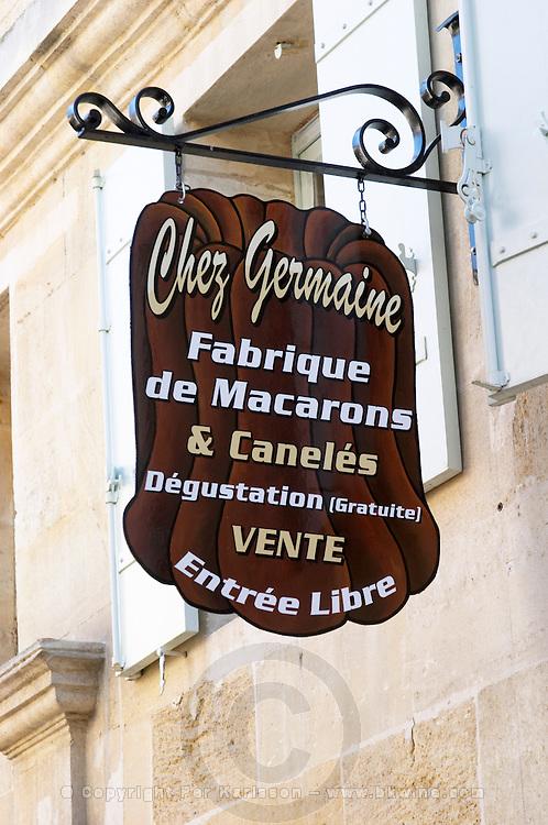 Chez Germaine Fabrique de Macarons et Caneles, almond bisquits. The town. Saint Emilion, Bordeaux, France