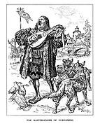The Master-Singer of Nuremberg