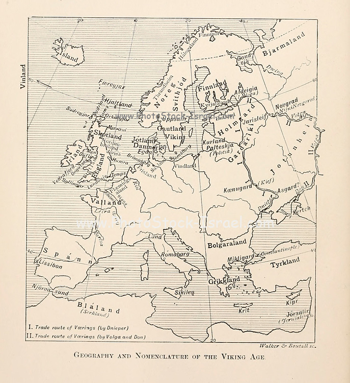 Geography And Nomenclature Of The Viking Age from the book '  The viking age: the early history, manners, and customs of the ancestors of the English speaking nations ' by Du Chaillu, (Paul Belloni), 1835-1903 Publication date 1889 by C. Scribner's sons in New York,