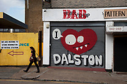 I Love Dalston street art graffiti shutters in this fashionable East End area of London, UK. Dalston is a district of north-east London, England, located in the London Borough of Hackney The name Dalston is thought to have derived from Deorlaf's tun (farm). The gentrification of the area has led to a rapid increase in the price of property. The process of change has been accelerated since the East London line extension. It is an area where arts are embraced.