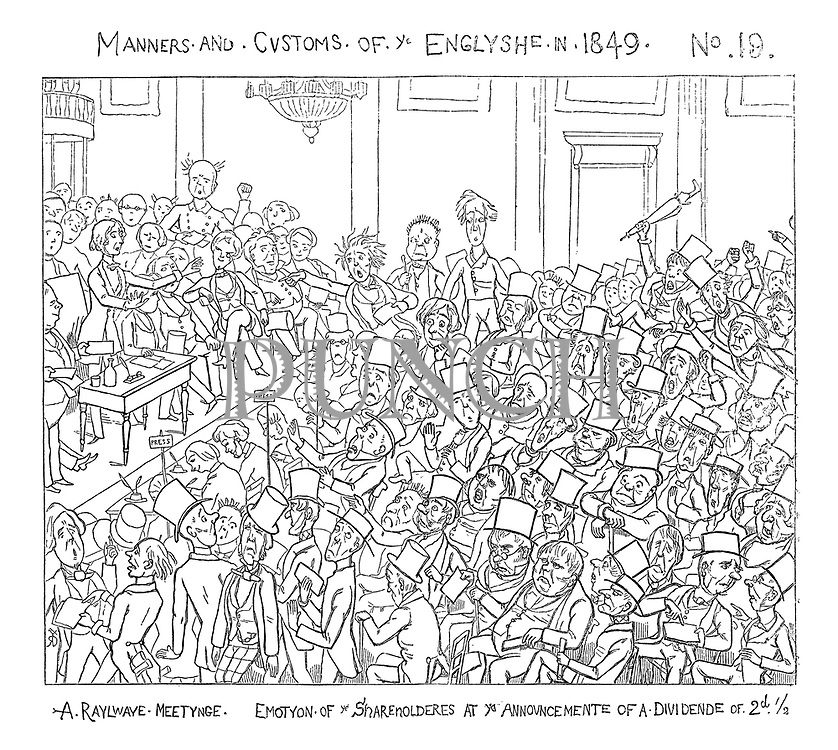 Manners and Customs of ye Englyshe in 1849.No. 19. A Raylwaye Meeting. Emotion of Shareholders at ye Announcemente of a Dividend of 2d 1/2.