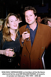 MISS EMILY OPPENHEIMER, a member of the De Beers diamond family, and MR WILLIAM TURNER, at a party in London on February 19th 1997.LWN 30