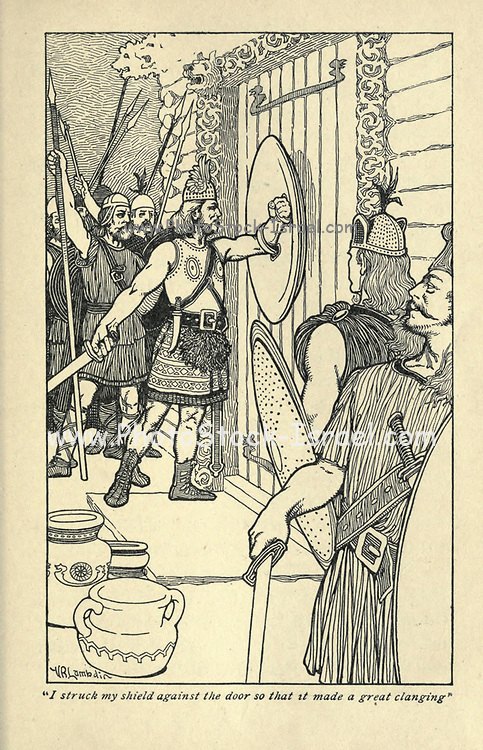 I struck my shield against the door so that it made a great clanging. From the book ' Viking tales ' by Jennie Hall, Punlished in Chicago by Rand, McNally & co in 1902