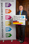 Bob Russell MP supporting the Enough Food for Everyone?IF campaign. .MP's and Peers attended the parliamentary launch of the IF campaign in the State Rooms of Speakers House, Palace of Westminster. London, UK.