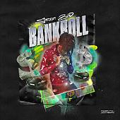 "September 17, 2021 - WORLDWIDE: Street Bud ""Bankroll"" Music Single Release"
