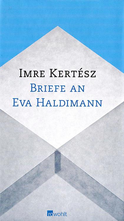 Imre Kertesz_Briefe an Eva Haldimann Book cover Photography Oote Boe