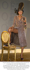 Singer GRACE JONES at a fashion show and dinner in London on 16th April 2002.	OZA 511