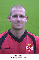 LIAM FOLDS KETTERING TOWN 2004