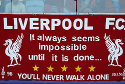banner of Liverpool FC fans. It always seems impossible until it is done during the UEFA Champions League final between Real Madrid and Liverpool on May 26, 2018 at NSC Olimpiyskiy Stadium in Kyiv, Ukraine