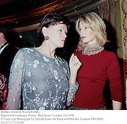 Barbara Amiel & Nicola Fornby. <br />Duckworth Centenary Dinner. Dorchester, London. 14/10/98. <br />© Copyright Photograph by Dafydd Jones<br />66 Stockwell Park Rd. London SW9 0DA<br />Tel 0171 733 0108