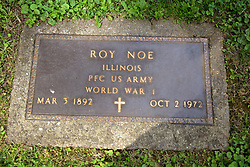 26 August 2017:   A part of the History of McLean County Illinois.<br /> <br /> Tombstones in Evergreen Memorial Cemetery.  Civic leaders, soldiers, and other prominent people are featured.<br /> <br /> Section 16 - Veterans Section<br /> Roy Noe<br /> Illinois<br /> Private 1st Class US Army<br /> Mar 3, 1892<br /> Oct 2, 1972