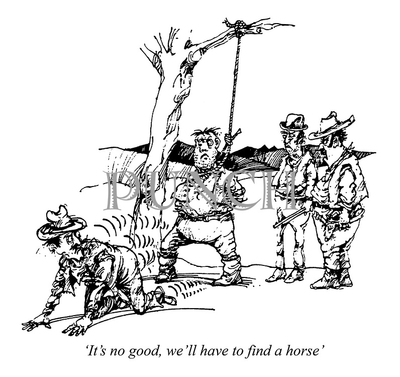 'It's no good, we'll have to find a horse'