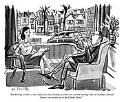 """""""But darling, we have a nice house in a nice locality, a smart car, central heating, take our holidays abroad. Haven't we grown out of the Labour Party?"""""""