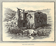 Bir Eyub Job's Well, Jerusalem from the book Picturesque Palestine, Sinai, and Egypt By  Colonel Wilson, Charles William, Sir, 1836-1905. Published in New York by D. Appleton and Company in 1881  with engravings in steel and wood from original Drawings by Harry Fenn and J. D. Woodward Volume 1