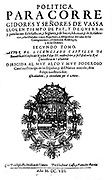 el libro Política para corregidores de Jerónimo Castillo   Between 1511 and 1608, This work is presented 'in dialogue' with the last historic edition of Medina of the Field, the Political book for magistrates by Jerónimo Castle of Bobadilla.