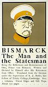 Bismarck: The Man and the Statesman',  Poster showing portrait bust of Otto von Bismarck (1815-1898) German statesman,  and advertising Bismarck's memoir, 1898.  Edward Penfield (1866-1925) American artist and illustrator.
