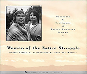 """ISBN 0-517-88113-6 <br /> <br /> WOMEN OF THE NATIVE STRUGLLE: Portraits and Testimony of Native American Women, by Ronnie Farley <br /> <br /> 10 1/2"""" x 9"""" 158 pages <br /> softbound<br /> 110 black and white photographs<br /> Pay pal, credit card, or check.<br /> $25 + $5.00 p & h to:<br /> <br /> Ronnie Farley<br /> P.O. Box 423, Beacon, NY 12508"""