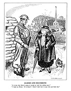 """Alarms and Excursions. """"Is it true that Hitler's going to invade us with five million men?"""" """"I hope so, Missus. If he doesn't I think I shall have to pop over and fetch him."""""""