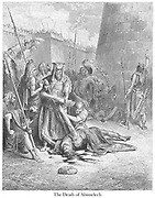 Death of Abimelech [King of Shechem] Judges 9:52-53 From the book 'Bible Gallery' Illustrated by Gustave Dore with Memoir of Dore and Descriptive Letter-press by Talbot W. Chambers D.D. Published by Cassell & Company Limited in London and simultaneously by Mame in Tours, France in 1866