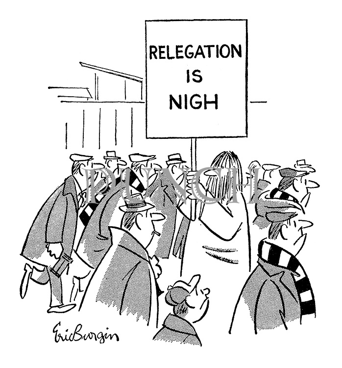 """Relegation is nigh"""