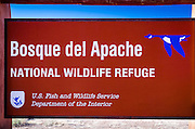 Entrance sign at Bosque del Apache National Wildlife Refuge, New Mexico USA