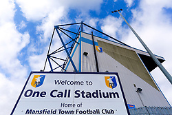 A general view of the 'Welcome to One Call Stadium, home of Mansfield Town Football Club' sign and corner of the Ian Greaves Stand at the One Call Stadium - Mandatory by-line: Ryan Crockett/JMP - 18/08/2018 - FOOTBALL - One Call Stadium - Mansfield, England - Mansfield Town v Colchester United - Sky Bet League Two
