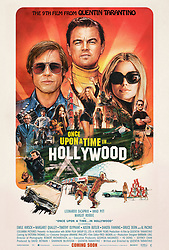 RELEASE DATE: August 9, 2019 TITLE: Once Upon a Time in Hollywood STUDIO: Columbia Pictures DIRECTOR: Quentin Tarantino PLOT: A TV actor and his stunt double embark on an odyssey to make a name for themselves in the film industry during the Charles Manson murders in 1969 Los Angeles. STARRING: MARGOT ROBBIE as Sharon Tate, Brad Pitt as Cliff Booth, Leonardo Dicaprio as Rick Dalton Poster art. (Credit Image: © Columbia Pictures/Entertainment Pictures/ZUMAPRESS.com)