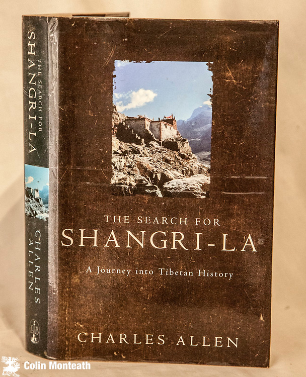 THE SEARCH FOR SHANGRI-LA - A journey into Tibetan history  Charles Allen, Little Brown, London, 1st Uk edn., 1999 300 page Vg hardback with good jacket, sl browning of some pages, maps, colour illustrations, an exploration of the Bon religion, Guge and Shan Shung dynasty in far western Tibet - a book that richly fleshes out/complements Allen's book on Kailas -  A mountain in Tibet ( also in stock in Tibet gallery $65 (Arnold Heine collection)