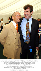 Left to right, leading jockey FRANKIE DETTORI and MR J P McMANUS the Irish multi millionaire, large shareholder in Manchester United FC, at a race meeting in Surrey on 25th April 2003.PJD 163