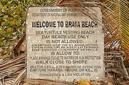 The sign at Brava Beach to help protect a sea turtle nesting area.