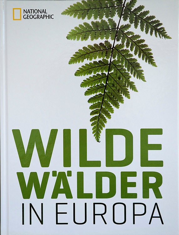 Wilde Wälder in Europa, German, National Geographic Deutschland, 2011, ISBN: 978-3-86690-253-4