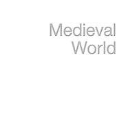 --- MEDIEVAL WORLD ---