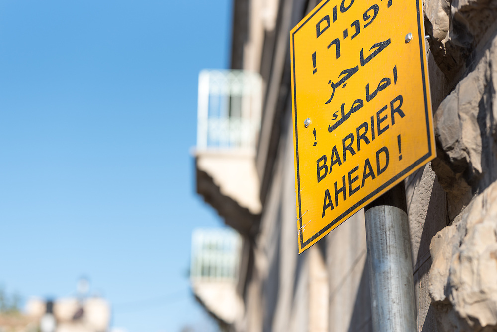 18 April 2019, Jerusalem: A sign near Lion's Gate reads 'Barrier ahead'.