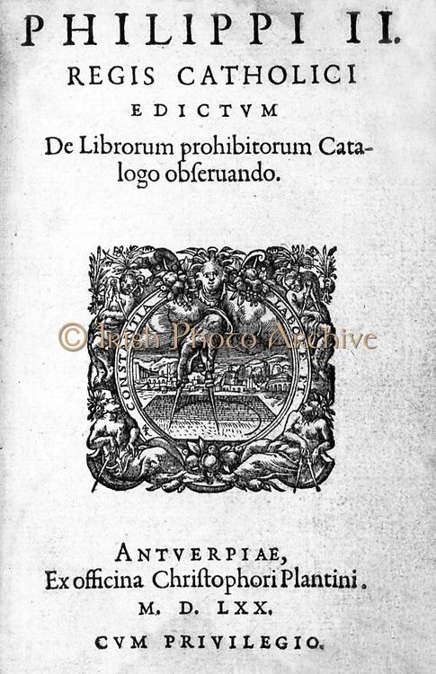 Philip II, King of Spain. Index Librorum Prohibitorum. Antwerp: Ex officina Christophori Plantini, 1570