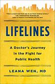 """July 27, 2021 - WORLDWIDE: Leana Wen """"Lifelines"""" Book Release"""
