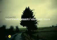 postcard: voorwaarts maart / en avant mars <br /> <br /> assignment: hardscore vzw - 2012<br /> coverphoto: © kurt van der elst<br /> grafics: kurt van der elst