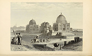 Tomb Of A Patan Chief, Old Delhi From the book ' The Oriental annual, or, Scenes in India ' by the Rev. Hobart Caunter Published by Edward Bull, London 1836 engravings from drawings by William Daniell