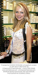 TV presenter HANNAH SANDLING, at a party in London on 20th March 2002.OYM 102