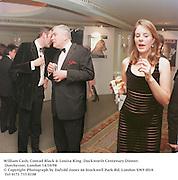 William Cash, Conrad Black & Louisa King. Duckworth Centenary Dinner. Dorchester, London 14/10/98<br />© Copyright Photograph by Dafydd Jones<br />66 Stockwell Park Rd. London SW9 0DA<br />Tel 0171 733 0108