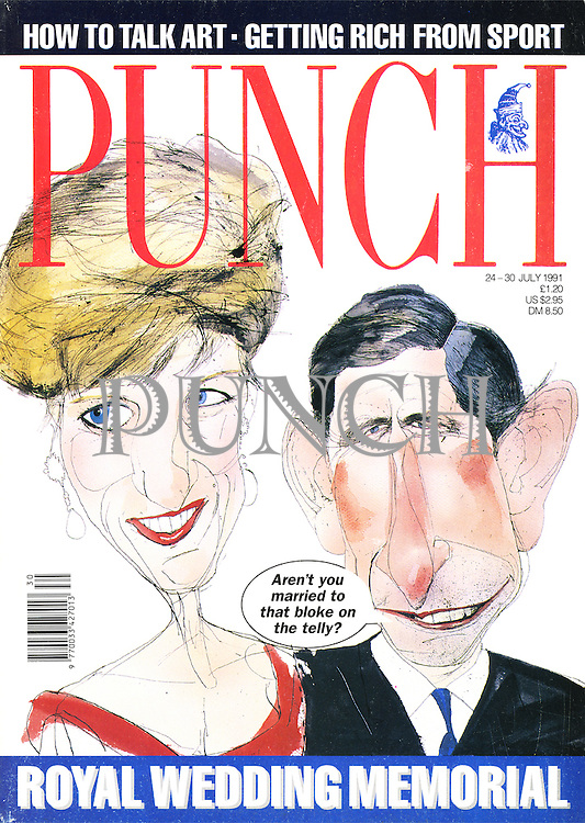 """(Punch front cover, 24 - 30 July 1991 (Prince Charles to Princess Diana: """"Aren't you married to that bloke on the telly?"""")"""