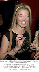 Social figure MISS TAMARA BECKWITH, at a party in London on 21st February 2001.	OLM 31