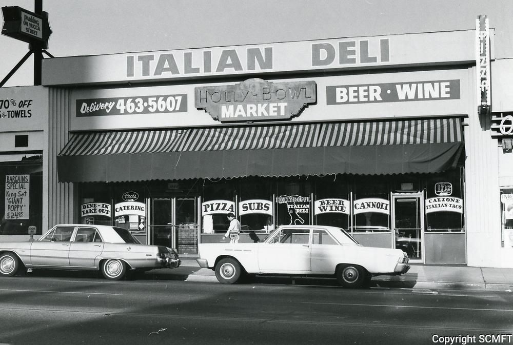 1979 Holly Bowl Italian Deli on Highland Ave. near Yucca St.
