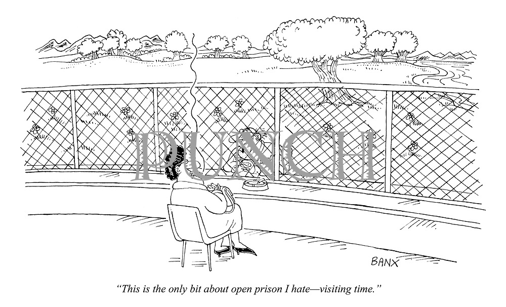 """""""This is the only bit about open prison I hate - visiting time."""""""