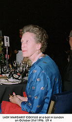 LADY MARGARET COLVILLE at a ball in London on October 31st 1996. LTF 4