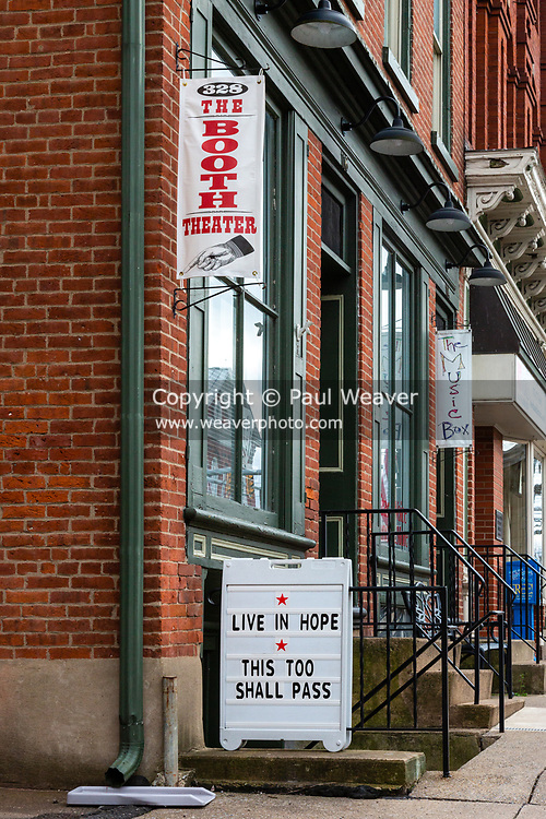 """April 4, 2020 -- The sign at the Booth Theater in Danville, PA reads, """"live in hope -- this too shall pass."""""""