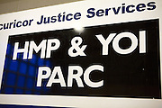 A sign for the privately run HMP & YOI Parc. The prison is run by Securicor Justice Services.